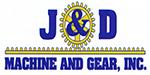 J & D Machine and Gear
